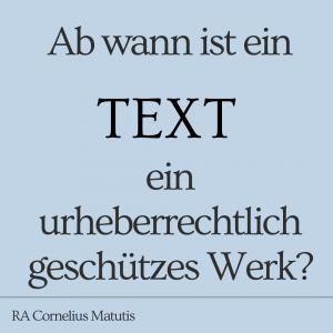 Ab wann ist ein Text ein Werk 2020-08-02